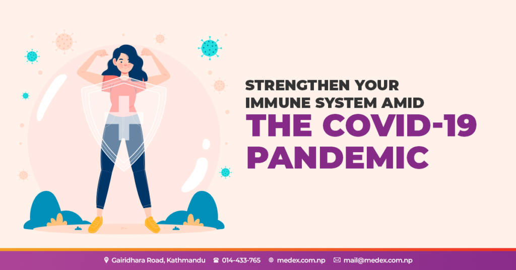 Here's how we can boost our Immune System amid the COVID-19 Pandemic